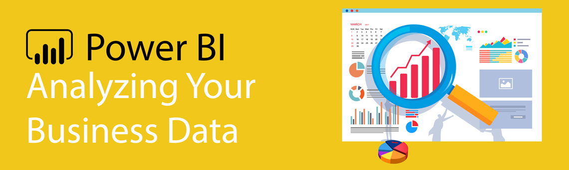 Power BI Analyzing Your Business Data